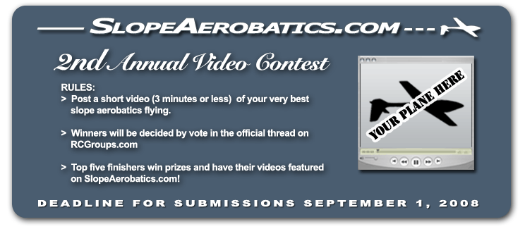 2nd Annual SlopeAerobatics.com Video Contest!